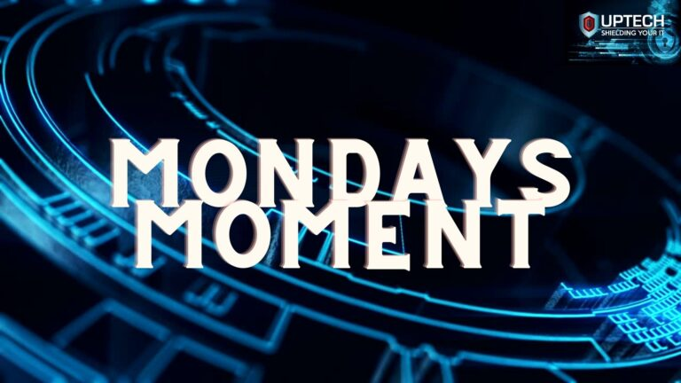 Mondays Moment, Thoughts, IT Support