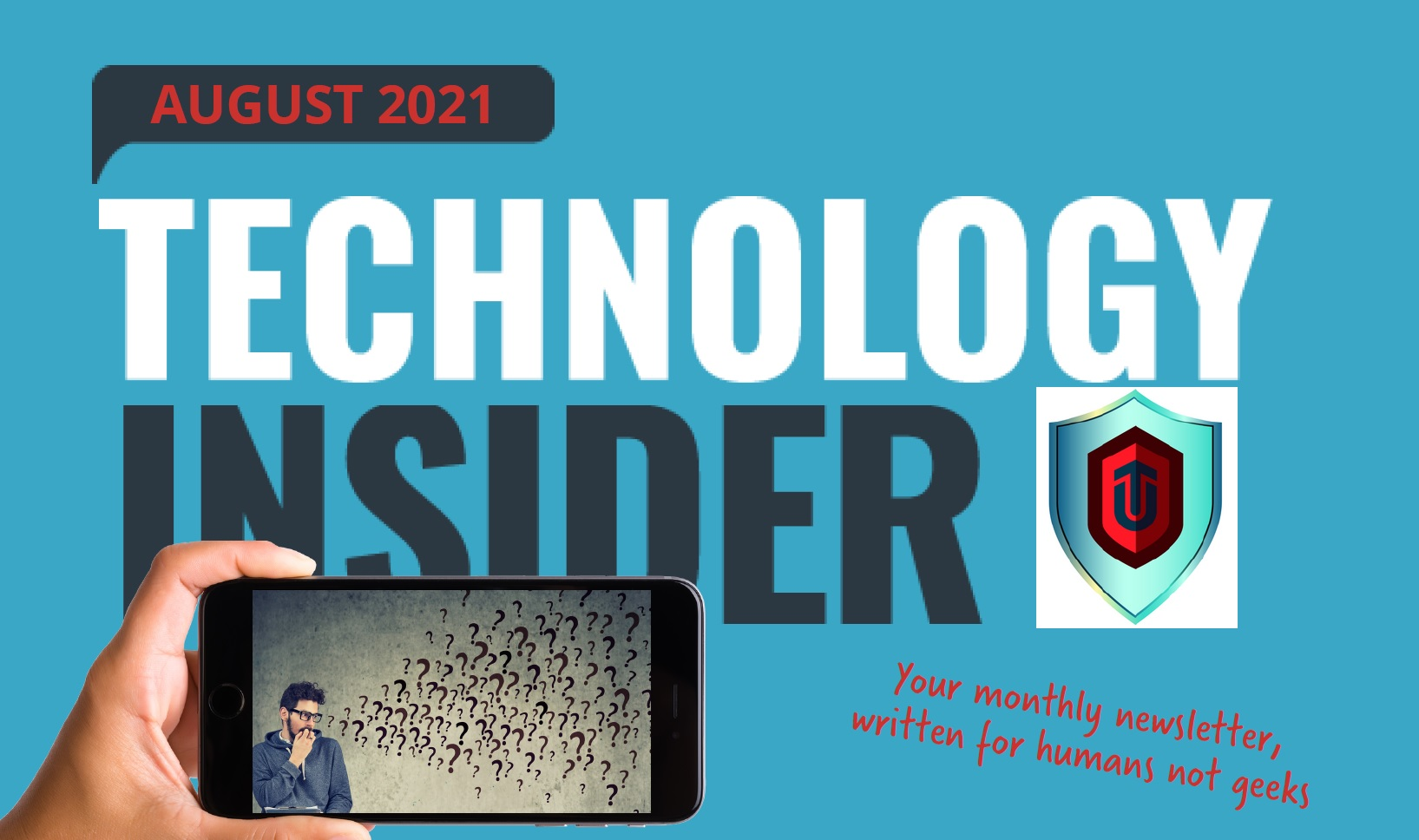 August Technology Insider, Outsource IT Support