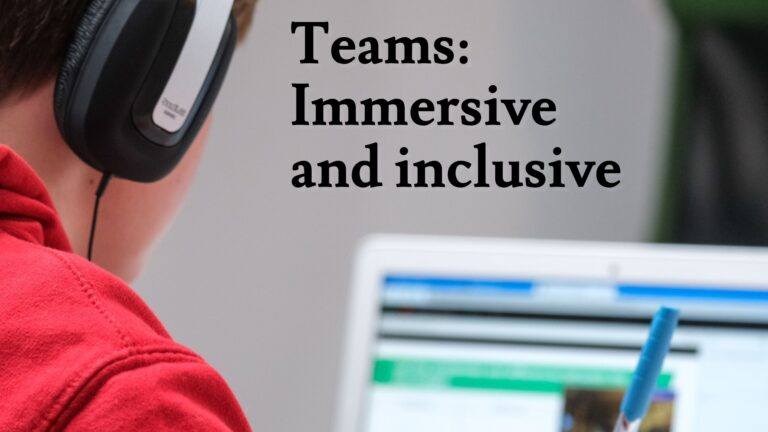 Teams, Immersive Reader, it support